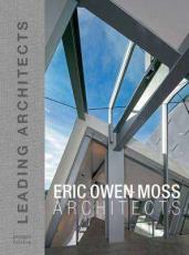 Eric Owen Moss : Leading Architect