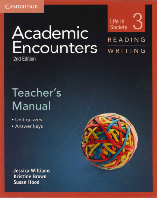 Academic Encounters : Life In Society : Reading And Writing : Teacher's Manual