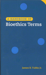 Image of Handbook Of Bioethics Terms