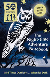 50 Things : Night-time Adventure Notebook