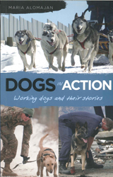 Image of Dogs In Action : Working Dogs And Their Stories