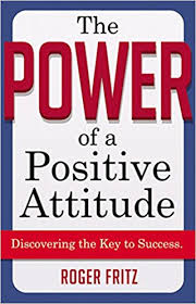 Image of The Power Of A Positive Attitude : Discovering The Key To Success