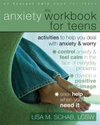 Image of The Anxiety Workbook For Teens : Activities To Help You Dealwith Anxiety And Worry