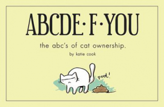 Abcde.f.you : The Abc's Of Cat Ownership