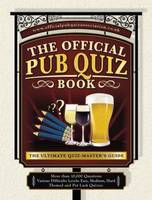 Image of Official Pub Quiz : Book The Ultimate Quiz-master's Guide