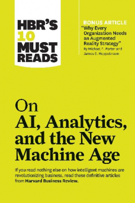 Image of Hbr's 10 Must Reads On Ai Analytics And The New Machine Age