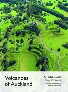 Image of Volcanoes Of Auckland : A Field Guide