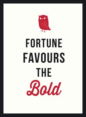 Image of Fortune Favours The Bold