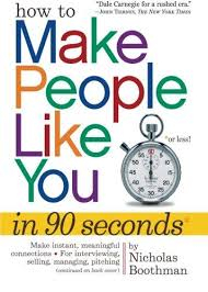 Image of How To Make People Like You In 90 Seconds Or Less