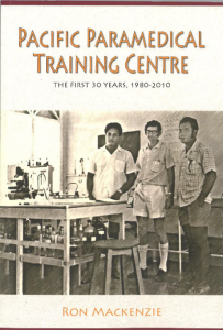 Pacific Paramedical Training Centre : The First 30 Years 1980-2010