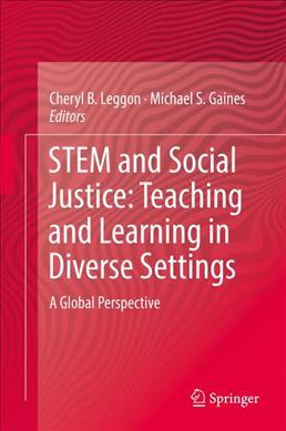 Image of Stem And Social Justice Teaching And Learning In Diverse Settings: A Global Perspective