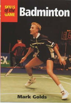 Image of Badminton Skills Of The Game