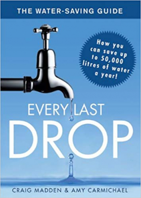 Image of Every Last Drop The Water Saving Guide