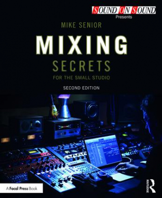Image of Mixing Secrets For The Small Studio