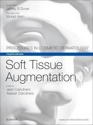 Image of Soft Tissue Augmentation : Procedures In Cosmetic Dermatology Series