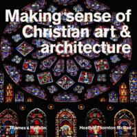 Image of Making Sense Of Christian Art And Architecture