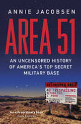 Image of Area 51 : An Uncensored History Of America's Top Secret Military Base
