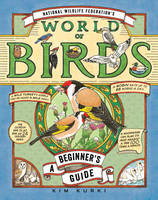 Image of National Wildlife Federation's World Of Birds : A Beginners Guide