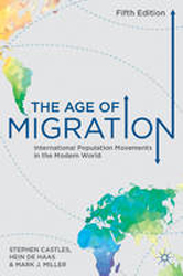 Age Of Migration : International Population Movements In Themodern World