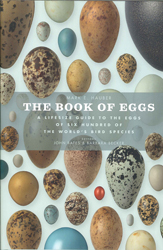 Image of The Book Of Eggs : A Life Size Guide To The Eggs Of Six Hundred Of The World's Bird Species