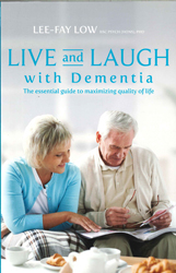 Image of Live And Laugh With Dementia : The Essential Guide To Maximising Quality Of Life