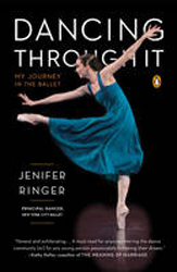 Image of Dancing Through It : My Journey In The Ballet
