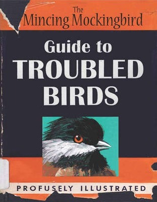 Image of Guide To Troubled Birds