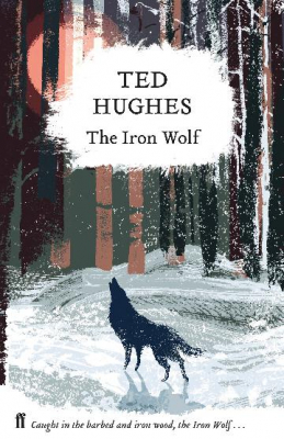 Image of The Iron Wolf : Collected Animal Poems Volume 1