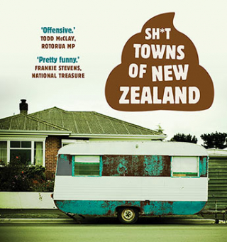 Image of Sh*t Towns Of New Zealand