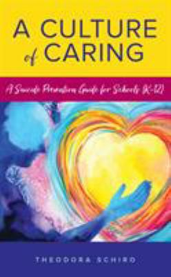 Image of A Culture of Caring : A Suicide Prevention Guide for Schools (K-12)