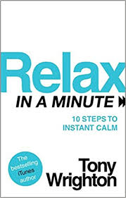 Image of Relax In A Minute : 10 Steps To Instant Calm