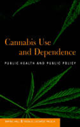 Image of Cannabis Use & Dependence Public Health & Public Policy