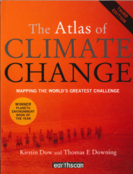 Atlas Of Climate Change Mapping The Worlds Greatest Challenge