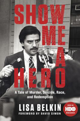 Image of Show Me A Hero : A Tale Of Murder Suicide Race And Redemption