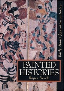 Image of Painted Histories : Early Maori Figurative Painting
