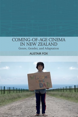 Image of Coming-of-age Cinema In New Zealand : Genre Gender And Adaptation