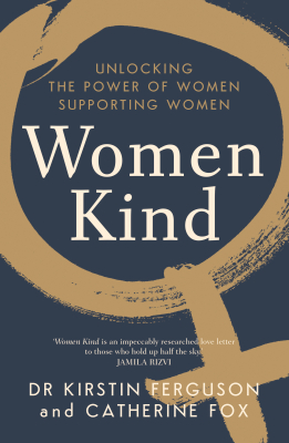 Image of Women Kind : Unlocking The Power Of Women Supporting Women