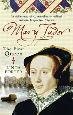 Image of Mary Tudor : The First Queen