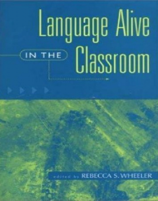 Image of Language Alive In The Classroom