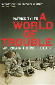 Image of World Of Trouble America In The Middle East