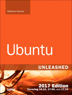 Image of Ubuntu Unleashed 2017 : Covering 16.10 17.04 17.1
