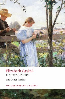 Image of Cousin Phillis And Other Stories : Oxford World's Classics