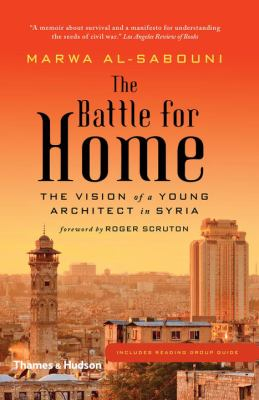 Image of The Battle For Home : The Vision Of A Young Architect In Syria