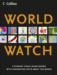 Collins World Watch : A Dynamic Visual Guide Packed With Fascinating Facts About The World