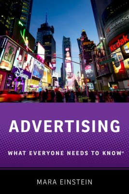 Image of Advertising : What Everyone Needs To Know