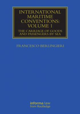 Image of International Maritime Conventions : The Carriage Of Goods And Passengers By Sea : Volume 1