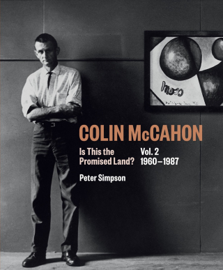 Image of Colin Mccahon : Is This The Promised Land : Vol 2 1960-1987