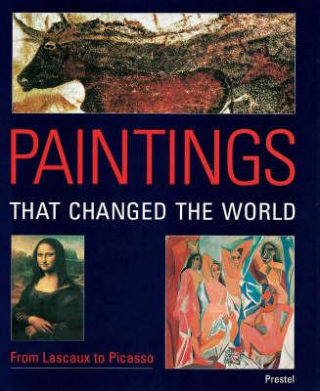 Image of Paintings That Changed The World From Lascaux To Picasso