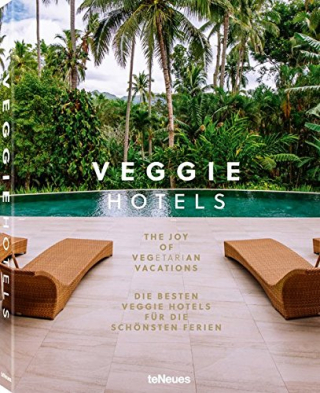 Image of Veggie Hotels : The Joy Of Vegetarian Vacations