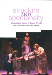 Image of Structure And Spontaneity : The Drama In Education Of Cecilyo'neill